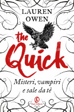 The Quick ‒ Misteri, vampiri e sale da tè