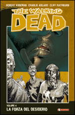 The walking dead - La forza del desiderio
