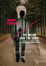 The weird and the eerie