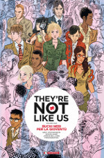 They're not like us – Buchi neri per la gioventù