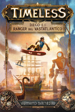 Timeless ‒ Diego e i ranger del Vastatlantico