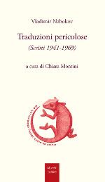 Traduzioni pericolose (Scritti 1941-1969)