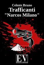 """Trafficanti – """"Narcos Milano"""""""