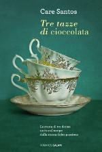 Tre tazze di cioccolata Care Santos