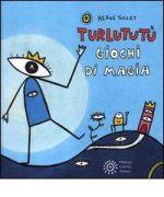 Turlututù - Giochi di magia