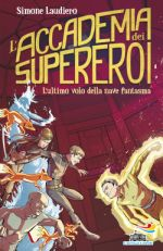 L'accademia dei supereroi – L'ultimo volo della nave fantasma