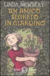 Un amico segreto in giardino