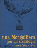 Una mongolfiera per un archibugio