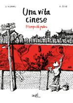 Una vita cinese – Il tempo del padre