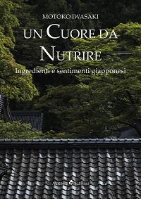 Un cuore da nutrire – Ingredienti e sentimenti giapponesi
