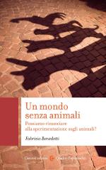 Un mondo senza animali