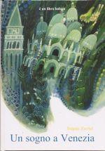 Un sogno a Venezia