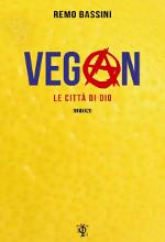Vegan - Le città di dio