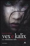 Vex e Kalix - La maledizione delle ragazze lupo