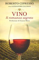 Vino ‒ Il romanzo segreto