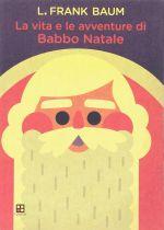 La vita e le avventure di Babbo Natale
