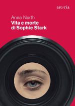 Vita e morte di Sophie Stark