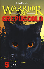 Warrior Cats ‒ Crepuscolo