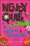 Wendy Quill e la coda di coccodrillo