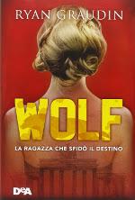 Wolf ‒ La ragazza che sfidò il destino