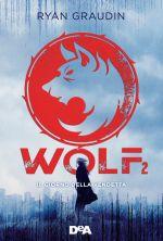 Wolf 2 ‒ Il giorno della vendetta