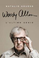 Woody Allen ‒ L'ultimo genio